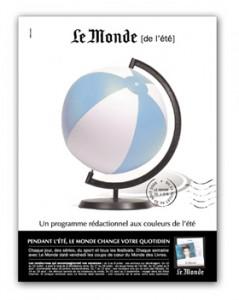Un des avant-projets d'une publicité estivale du journal Le Monde (« Le Monde Eté »). Un autre avant-projet de Fabrice est retenu par le quotidien ainsi que l'idée (stratégique) de circonscrire « Le Monde Eté » à une période datée, sous forme de flamme postale.